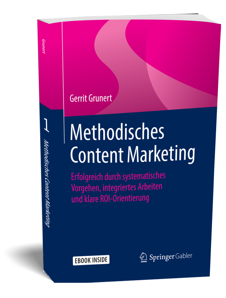 Content-Marketing-Buch Methodisches Content Marketing Gerrit Grunert